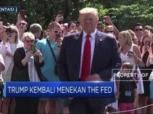 Soal Suku Bunga, Trump Kembali Desak The Fed