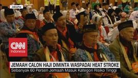 VIDEO: Jemaah Calon Haji Diminta Waspadai Heat Stroke