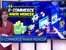 E-Commerce Makin Moncer