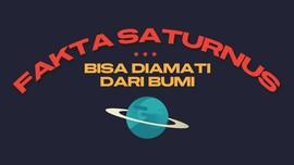 INFOGRAFIS: Fakta Saturnus Bisa Diamati dari Bumi