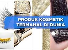 Produk Kosmetik Termahal di Dunia