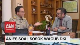 VIDEO - Anies: Wagub Mengikuti Visi dan Janji Gubernur