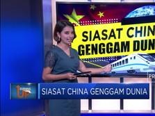 Siasat China Menggenggam Dunia