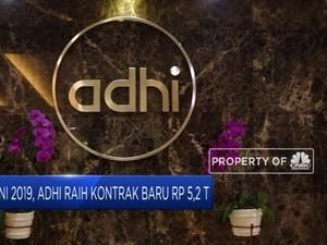 Adhi Karya Raih Kontrak Baru Rp 5,4 T