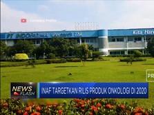 INAF Targetkan 2020 Rilis Produk Onkologi