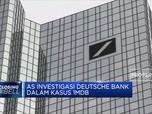 Investigasi Deutsche Bank Dalam Kasus 1MDB