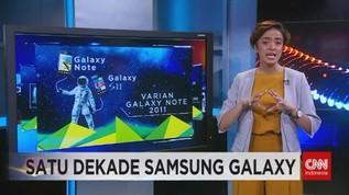 VIDEO: Satu Dekade Samsung Galaxy