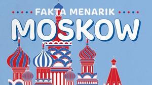 INFOGRAFIS: Fakta Menarik Moskow
