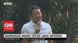 VIDEO: Sandiaga Ingin Tetap Jadi Oposisi