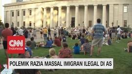 VIDEO: Nasib WNI Akibat Razia Massal Imigran Ilegal di AS