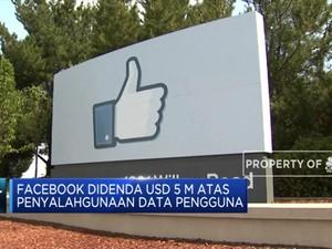 Bocorkan Data, Facebook Didenda USD 5 Miliar