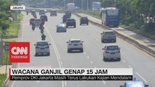 VIDEO: Wacana Ganjil Genap 15 Jam