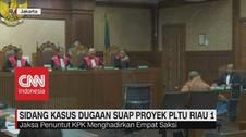 VIDEO: Sidang Kasus Dugaan Suap Proyek PLTU Riau 1