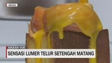 VIDEO: Sensasi Lumer Telur Setengah Matang