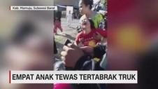 VIDEO: Empat Anak Tewas Tertabrak Truk