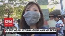 VIDEO: Kabut Asap, Warga Gunakan Masker