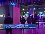 Huawei Investasi USD 3,1 M untuk Pengembangan 5G di Eropa