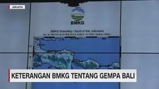 VIDEO: Penjelasan BMKG Soal Gempa Bali