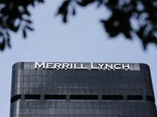 Merrill Lynch Tak Bertransaksi Saham Sejak 11 Juli, Ada Apa?