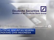 Deutsche Sekuritas Segera Hengkang Dari Indonesia