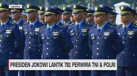 VIDEO: Presiden Jokowi Lantik 781 Perwira TNI & Polri