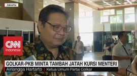 VIDEO: Golkar-PKB Minta Tambah Jatah Kursi Menteri