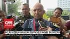 VIDEO: Polisi Segera Umumkan TGPF Kasus Novel Baswedan