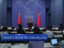 China Buka Negosiasi Soal Sengketa Proyek dengan Malaysia