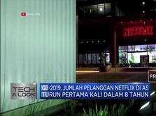 Pelanggan Netflix Turun Pertama Kali Dalam 8 Tahun