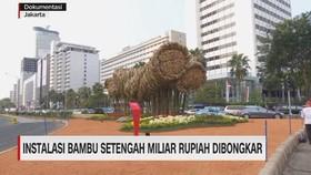 VIDEO: Instalasi Bambu Setengah Miliar Dibongkar