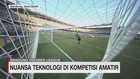 VIDEO: Nuansa Teknologi di Kompetisi Amatir