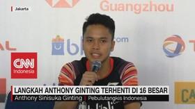 VIDEO: Langkah Anthony Ginting Terhenti di 16 Besar