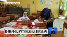 VIDEO: SD Terpencil Hanya Miliki Dua Siswa Baru