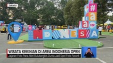 VIDEO: Wisata Kekinian di Area Indonesia Open