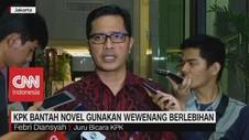 VIDEO: KPK Bantah Novel Gunakan Wewenang Berlebihan