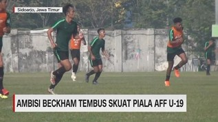 VIDEO: Ambisi Beckam Tembus Skuat Piala AFF U 19