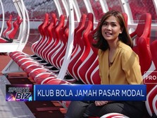 Jejak Klub Bola yang Merumput di Pasar Modal