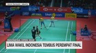 VIDEO: Lima Wakil Indonesia Tembus Perempat Final