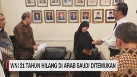 VIDEO: WNI 21 Tahun Hilang di Arab Saudi Ditemukan