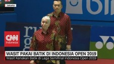 VIDEO: Wasit Pakai Batik di Indonesia Open 2019