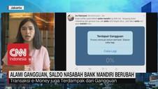 VIDEO: Alami Gangguan, Saldo Nasabah Bank Mandiri Berubah