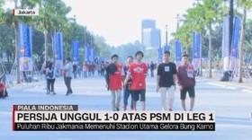 VIDEO: Persija Unggul 1-0 atas PSM di GBK
