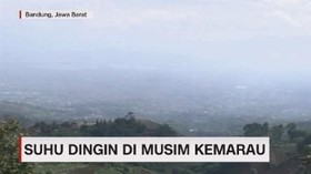 VIDEO: Suhu Dingin di Musim Kemarau