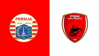 LIVE Report: Final Piala Indonesia Persija vs PSM Makassar