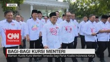 VIDEO: Bagi-Bagi Kursi Menteri