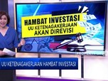 Menanti Revisi UU Penghambat Investasi