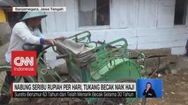 VIDEO: Nabung Seribu Rupiah Per Hari, Tukang Becak Naik haji