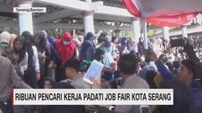 VIDEO: Ribuan Pencari Kerja Padati Job Fair Kota Serang