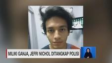 VIDEO: Miliki Ganja, Jefri Nichol Ditangkap Polisi
