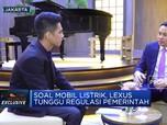 Soal Mobil Listrik, Lexus Tunggu Regulasi Pemerintah